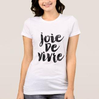 Joie de vivre camiseta