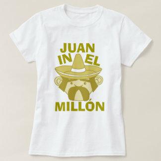 Juan en el EL Millon Camiseta