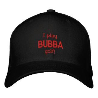 ¡Juego al golf de Bubba! Gorra bordado Gorros Bordados