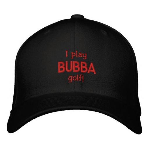 ¡Juego al golf de Bubba! Gorra bordado Gorra De Béisbol