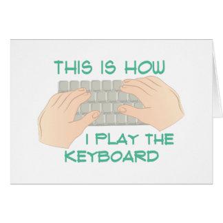 Juegue el teclado tarjeta de felicitación