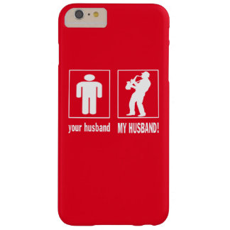 Jugador de saxofón - mi marido funda para iPhone 6 plus barely there