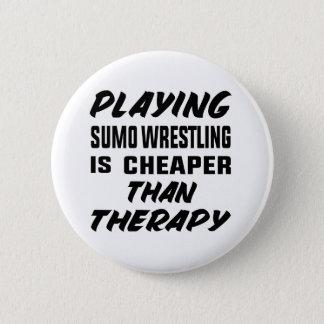 Jugar la lucha de sumo es más barato que terapia chapa redonda de 5 cm