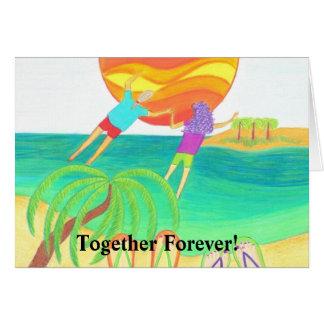 Junto para siempre tarjeta de felicitación