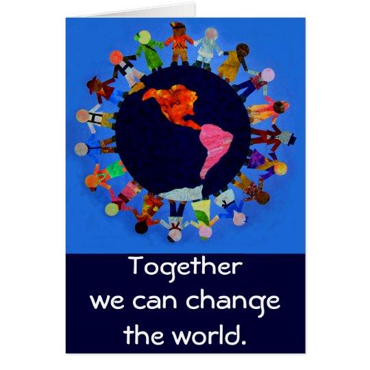 Juntos podemos cambiar el mundo Notecard Tarjeta Pequeña