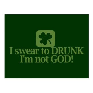 ¡Juro a borracho yo no soy dios! Postales