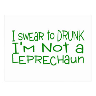 Juro a Im borracho no un Leprechaun Postales
