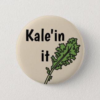 """""""Kale'in él"""" botón del retruécano del Veggie"""