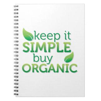 Keep it simple buy organic cuaderno