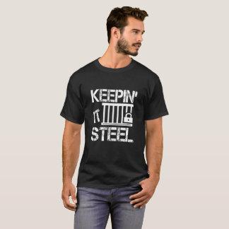 Keepin él camisetas de acero