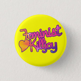 Killjoy feminista chapa redonda de 2,5 cm