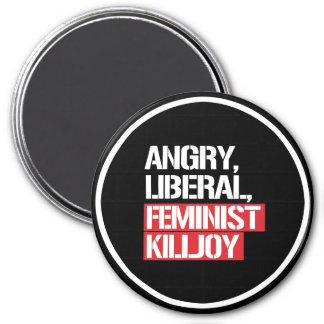 Killjoy feminista liberal enojado --  blanco - imán