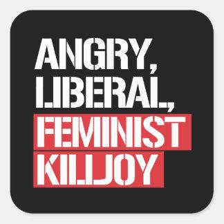 Killjoy feminista liberal enojado --  blanco - pegatina cuadrada