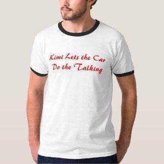 Kimi deja el coche hacer hablar camiseta