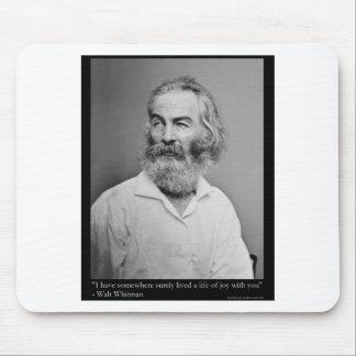 La alegría de Walt Whitman con usted ama las camis Alfombrilla De Ratón