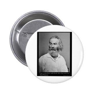 La alegría de Walt Whitman con usted ama las camis Chapa Redonda De 5 Cm