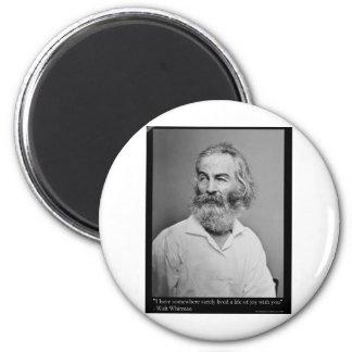 La alegría de Walt Whitman con usted ama las camis Imán Redondo 5 Cm