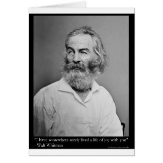 La alegría de Walt Whitman con usted ama las camis Tarjeta De Felicitación