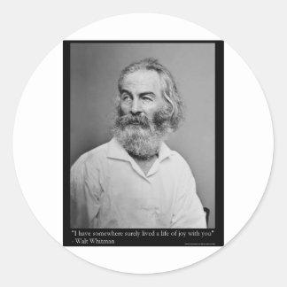 La alegría de Walt Whitman con usted ama las Pegatina Redonda