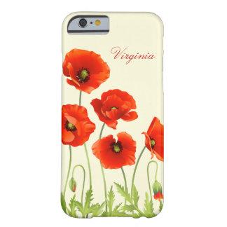 La amapola roja personalizada florece la caja del funda de iPhone 6 barely there
