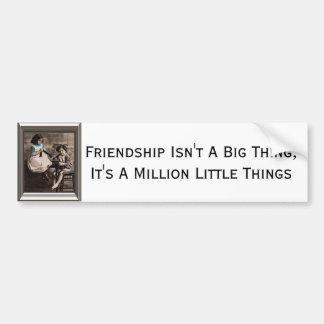 La amistad no es una cosa grande pegatina para coche