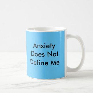 La ansiedad no me define taza de café