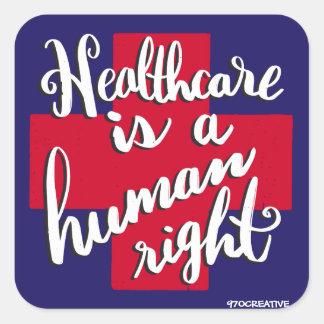 La atención sanitaria es un derecho humano pegatina cuadrada