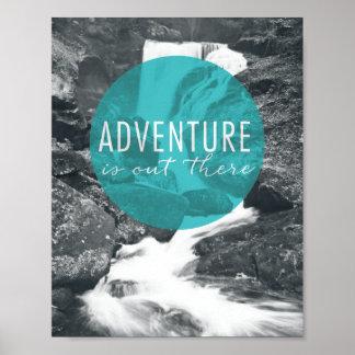 La aventura de los ríos el | está hacia fuera allí póster