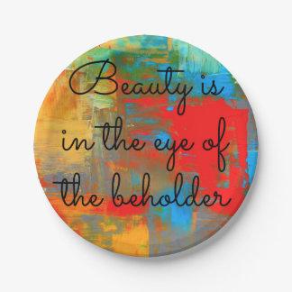 La belleza está en el ojo del espectador plato de papel