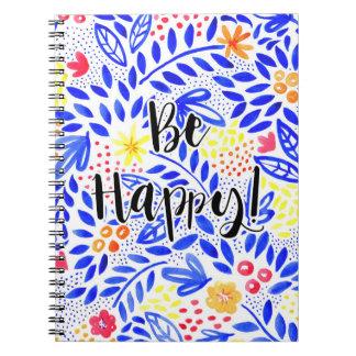 Cuaderno La belleza sea cuaderno espiral feliz