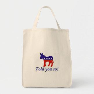 """La bolsa de asas, burro Democratic """"le dijo tan """""""