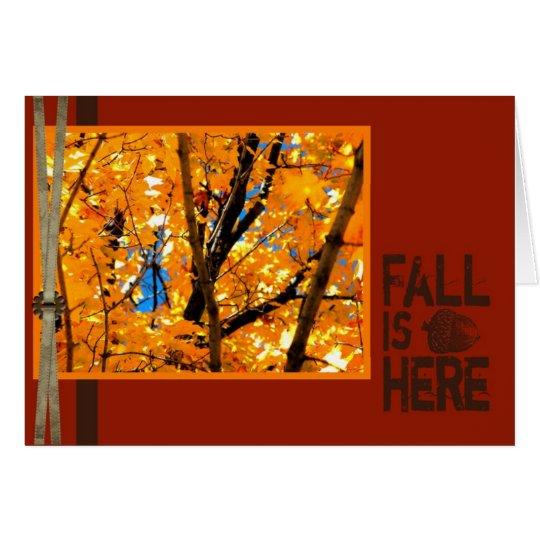 La caída está aquí tarjeta de felicitación