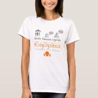 La camiseta básica de las mujeres del #SayDyslexia