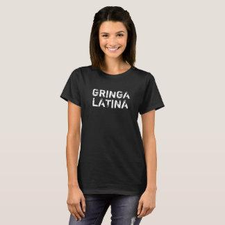 "La camiseta de las mujeres de ""GRINGA LATINA"""