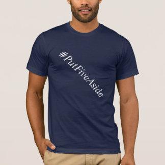 La camiseta de los hombres del #putfiveaside