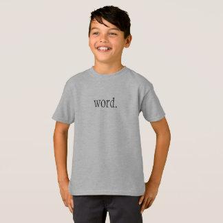 La camiseta de los niños de la palabra
