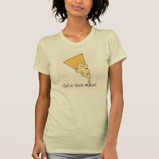 """La camiseta de los problemas de las mujeres """"Queso"""