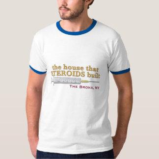 la casa que los ESTEROIDES construyeron Camiseta