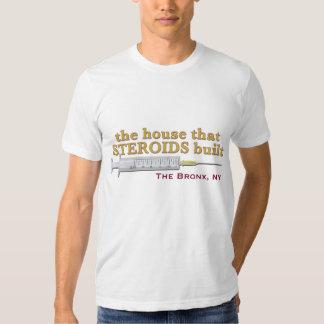 la casa que los ESTEROIDES construyeron Camisetas