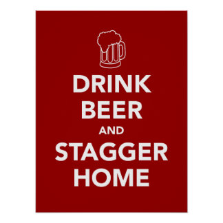 La cerveza de la bebida y escalona a casa póster