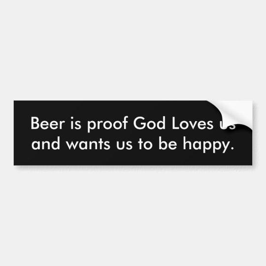 La cerveza es dios de la prueba nos ama pegatina para coche