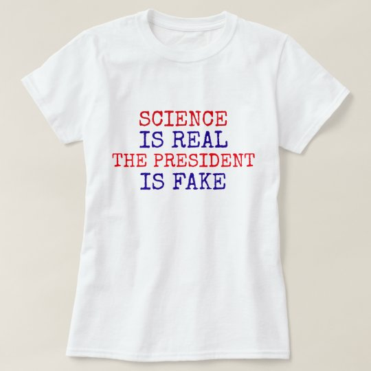 """La """"ciencia divertida es real. El presidente Is Camiseta"""