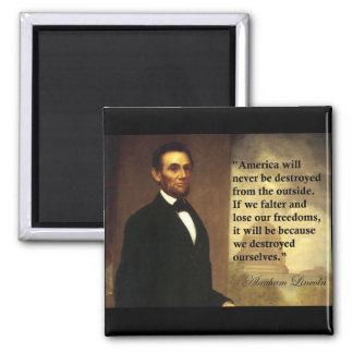 """La cita """"América de Abe Lincoln nunca estará… """" Imán Cuadrado"""