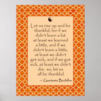 La cita de Buda da gracias…. en los posters
