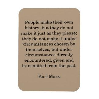 """La cita """"gente de Marx hace su propia historia… """" Iman De Vinilo"""