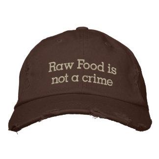 La comida cruda no es un crimen gorra bordada