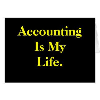 La contabilidad es mi vida - tarjeta de cumpleaños