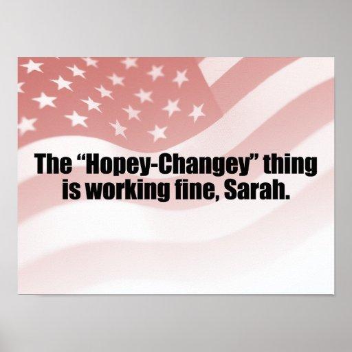 La COSA de HOPEY-CHANGEY ESTÁ TRABAJANDO MUY BIEN, Posters