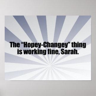 La COSA de HOPEY-CHANGEY ESTÁ TRABAJANDO MUY BIEN Posters