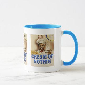 La crema de Barack de la taza de Nothin